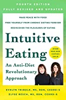 Intuitive Eating, 4th Edition: A Revolutionary Program That Works