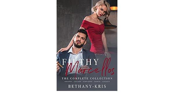 Filthy Marcellos: The Complete Collection: Antony - Lucian - Giovanni - Dante (English Edition) eBook: Bethany-Kris: Amazon.es: Tienda Kindle