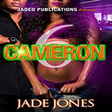 Cameron 6 Audiobook by Jade Jones Narrated by Cee Scott