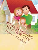 Children's Book: Rona is moving to a new city (Healthy children's books collection)
