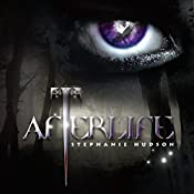 Afterlife: Afterlife Saga, Book 1 | Stephanie Hudson