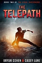 The Telepath (The Viral Superhero Series) (Volume 2) Paperback