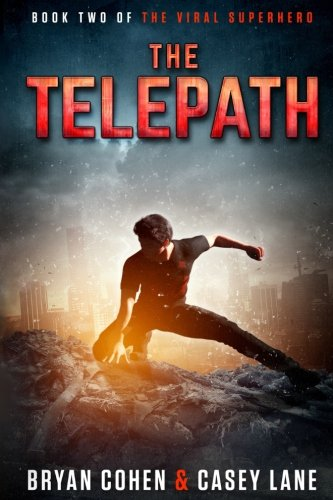 The Telepath (The Viral Superhero Series) (Volume 2)