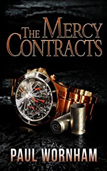 The Mercy Contracts by [Wornham, Paul]