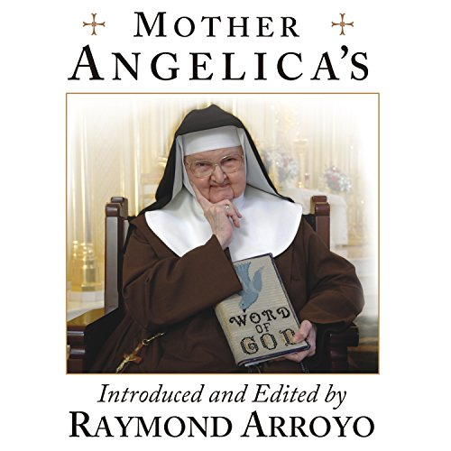 Mother Angelica's Private and Pithy Lessons from the Scriptures by Tantor Audio