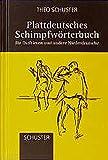 img - for Plattdeutsches Schimpfw rterbuch. F r Ostfriesen und andere Niederdeutsche. book / textbook / text book