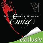 Ewig (Sina und Wagner 1) | Gerd Schilddorfer,David Weiss