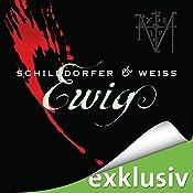 Ewig (Sina und Wagner 1) | Gerd Schilddorfer, David Weiss