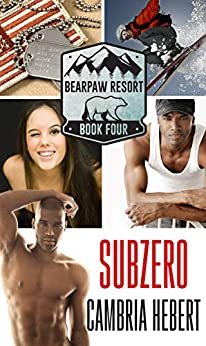 Subzero (BearPaw Resort Book 4) by [Hebert, Cambria]