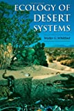 img - for Ecology of Desert Systems book / textbook / text book