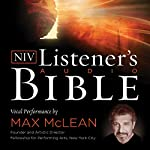 The NIV Listener's Audio Bible: Vocal Performance by Max McLean |  Zondervan