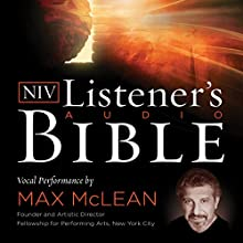 The NIV Listener's Audio Bible: Vocal Performance by Max McLean Audiobook by Zondervan Narrated by Max McLean