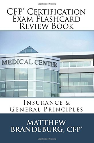 Download CFP Certification Exam Flashcard Review Book: Insurance & General Principles (2017 Edition) pdf