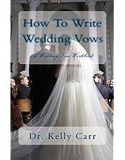 How To Write Wedding Vows: A Wedding Vow Workbook