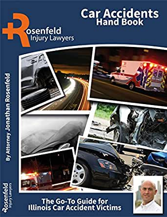 Car Accidents Hand Book: The Go-To Guide for Illinois Car Accident