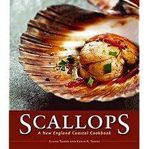Scallops: A New England Coastal Cookbook