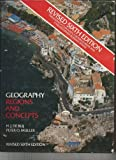 Geography : Regions and Concepts, de Blij, H. J. and Muller, Peter O., 0471572756