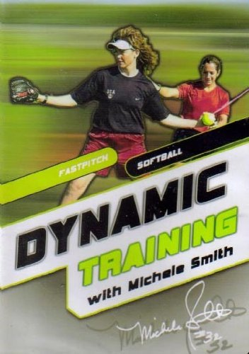 Dynamic Training with Michele Smith (Fastpitch (Fastpitch Softball Pitching Dvd)
