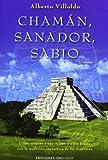 Chaman, Sanador, Sabio, Alberto Villoldo and ALBERTO VILLOLDO, 8497773934