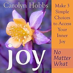 Joy, No Matter What Audiobook