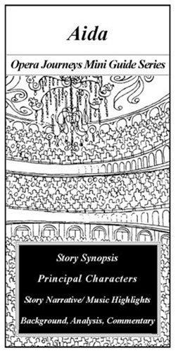Aida/the Opera Journeys Mini Guide Series (Opera Journey Mini Guide Series) ebook