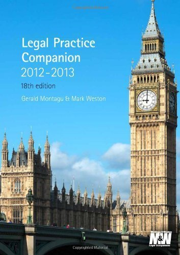 Legal Practice Companion 2012/13 by Gerald Montagu, Mark Weston (2012) Paperback
