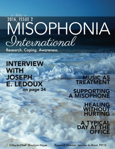 Misophonia International 2016 Issue 2: Research. Coping. Awareness.
