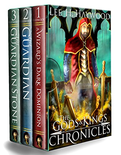 The Gods and Kings Chronicles: The Complete Series: A Wizard's Dark Dominion, The Guardian, The Guardian Stone