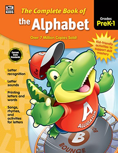 Carson Dellosa - The Complete Book of the Alphabet for Grades PK-1, Language Arts, 416 Pages