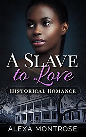 Historical interracial black slave romance