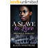 Historical Romance: A Slave to Love