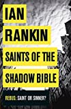 Saints of the Shadow Bible by Ian Rankin front cover