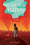 Escape From Aleppo by N.H. Senzai