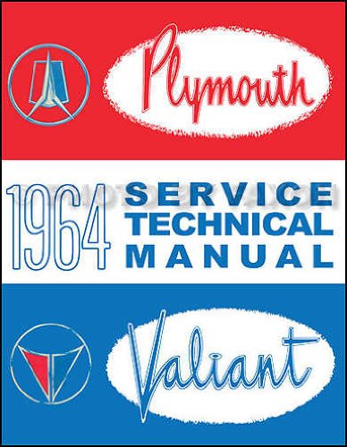 - 1964 Plymouth & Valiant Repair Shop Manual Original--All Models