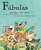 img - for Las fabulas contadas a los ninos (Spanish Edition) book / textbook / text book