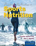 Practical Applications in Sports Nutrition, Heather Hedrick Fink and Alan E Mikesky, 1284036693