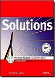 Solutions. Pre-intermediate. Student's book. Con espansione online. Per le Scuole superiori. Con Multi-ROM