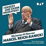 »Ganzzz und garrr missraten«: Die besten O-Töne von Marcel Reich-Ranicki   Martin Nusch