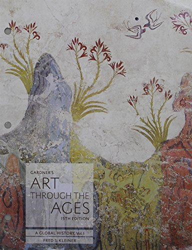 Bundle: Gardner's Art through the Ages: A Global History, Volume I, Loose-leaf Version, 15th + MindTap Art, 1 term (6 months) Printed Access Card for ... Art through the Ages: A Global History, 15th