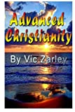 Advanced Christianity, Vic Zarley, 1484158717
