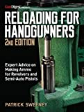 Reloading for Handgunners, 2nd Edition
