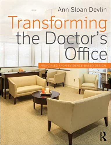 doctors office design. Amazon.com: Transforming The Doctor\u0027s Office (9780415840644): Ann Sloan  Devlin: Books Doctors Office Design A