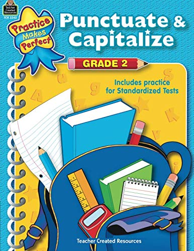 Punctuate & Capitalize Grade 2: Grade 2 (Language Arts)