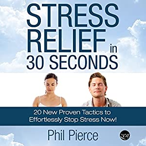 Stress Relief in 30 Seconds Audiobook