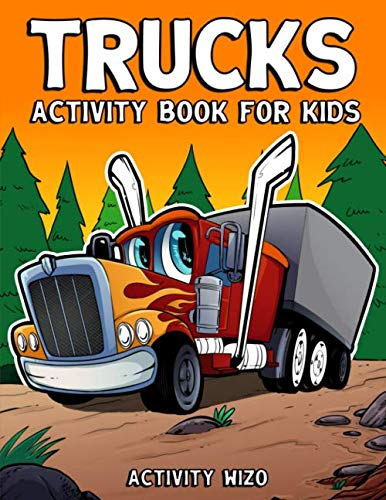 Trucks Activity Book For Kids: Coloring, Dot to Dot, Mazes, and More for Ages 4-8 (Fun Activities for ()