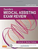 img - for Saunders Medical Assisting Exam Review, 4e by Deborah E. Holmes RN BSN RMA CMA(AAMA) (2013-09-24) book / textbook / text book