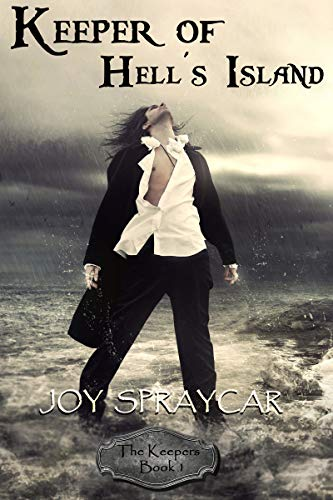 Keeper of Hell's Island: Southern Gate (The Keepers Book 1) by [Spraycar, Joy]