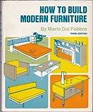 How to Build Modern Furniture, Mario Dal Fabbro, 0070151857