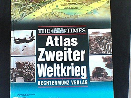 The Times Atlas Zweiter Weltkrieg
