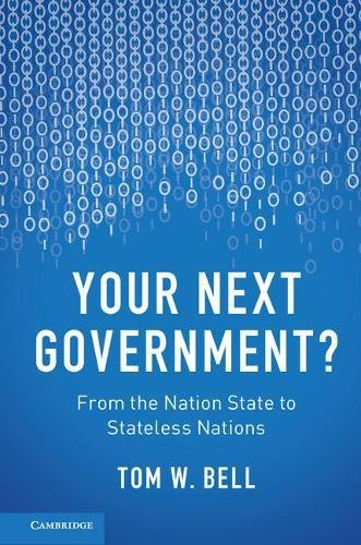 Your Next Control?: From the Nation State to Stateless Nations